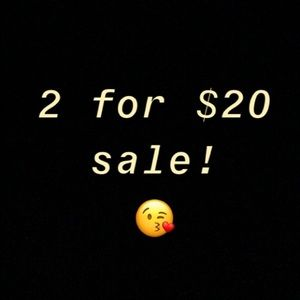 2 for $20 sale